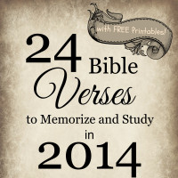 24 Bible Verses to Memorize and Study in 2014 — with Free Printables too!