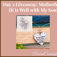 Day 2 Giveaway: Motherhood (It is Well with My Soul)