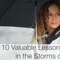10 Valuable Lessons Learned in the Storms of Life