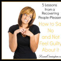 5 Lessons From a Recovering People-Pleaser: How to Say No and Not Feel Guilty About it