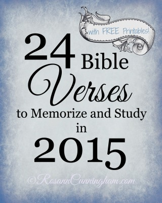 24 Bible Verses to Memorize and Study in 2015 --- With FREE Printables, too!