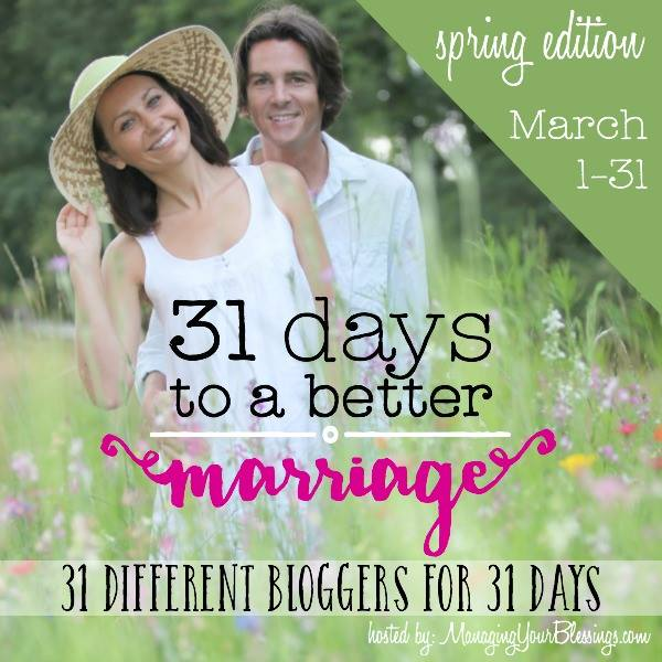 31 Days to a Better Marriage (Spring Edition)