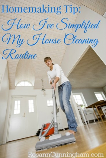 homemaking tip: how i've simplified my house cleaning routine