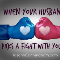 When Your Husband Picks a Fight With You…