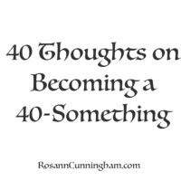 40 Thoughts About Becoming a 40-Something