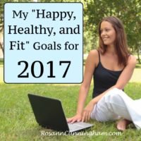 "My ""Happy, Healthy, and Fit"" Goals for 2017"
