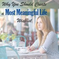 Why You Should Create a 'Most Meaningful Life' Wishlist