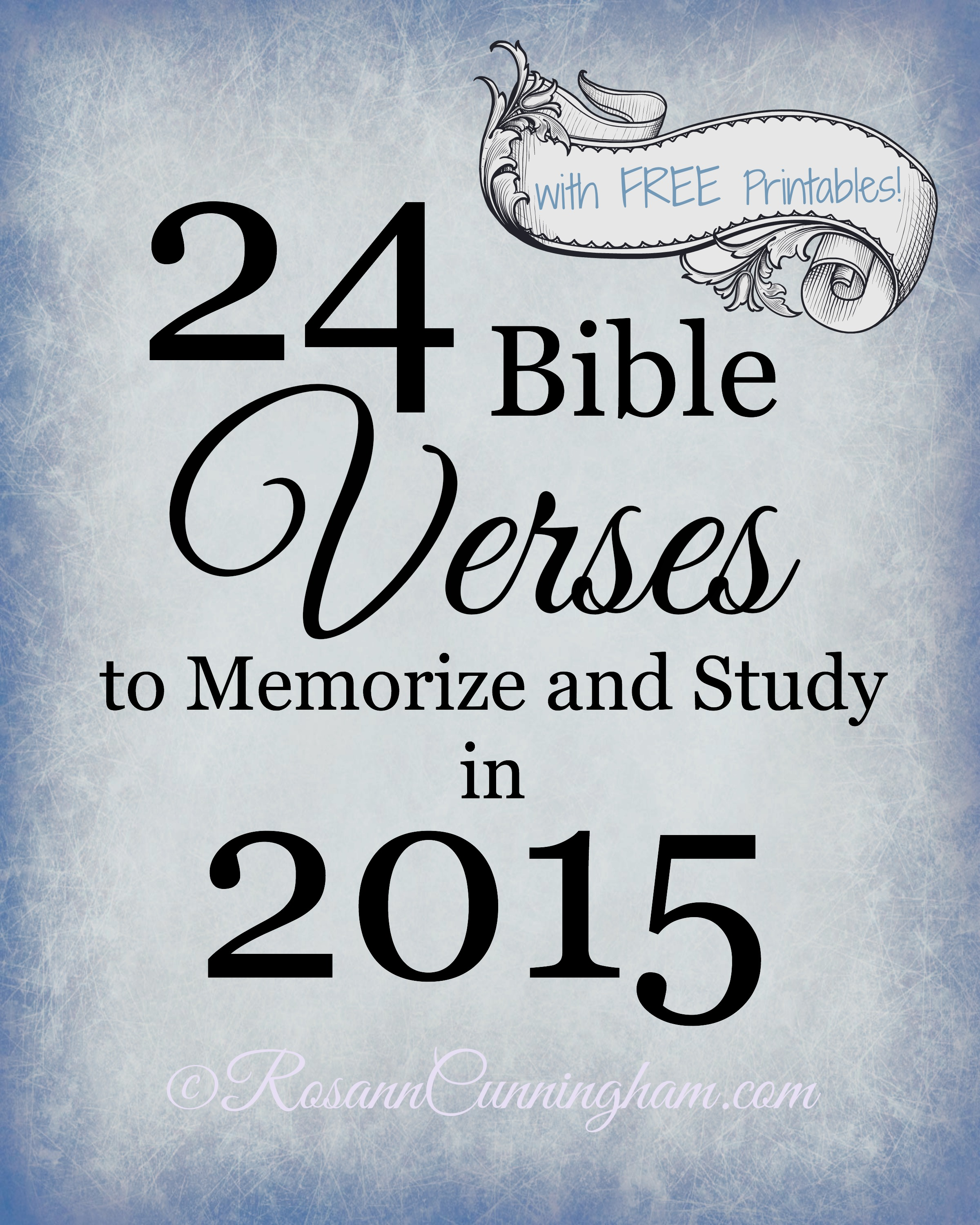 24 Bible Verses to Memorize and Study in 2015 - with FREE Printables ...