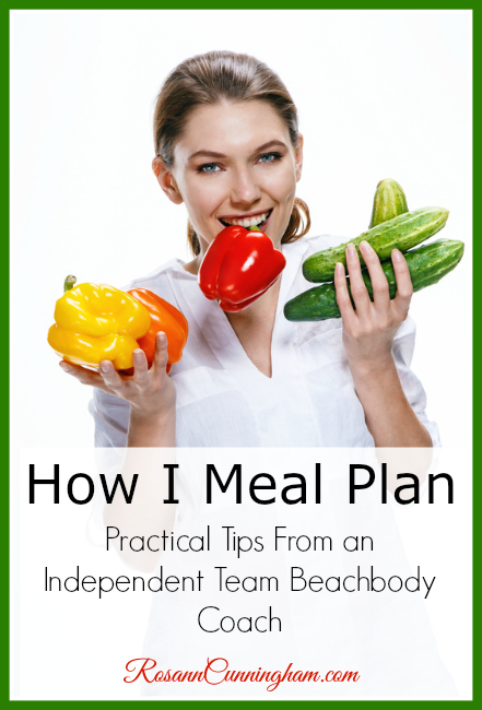 How I Meal Plan: Practical Tips From an